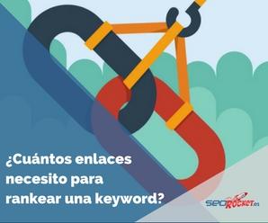 cuantos enlaces se necesitan para rankear una keyword