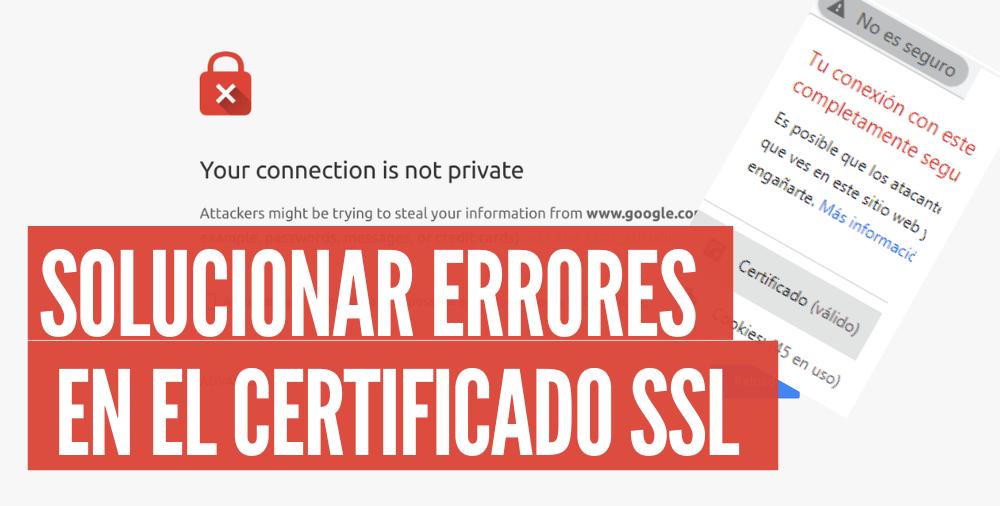 como resolver un error de ssl